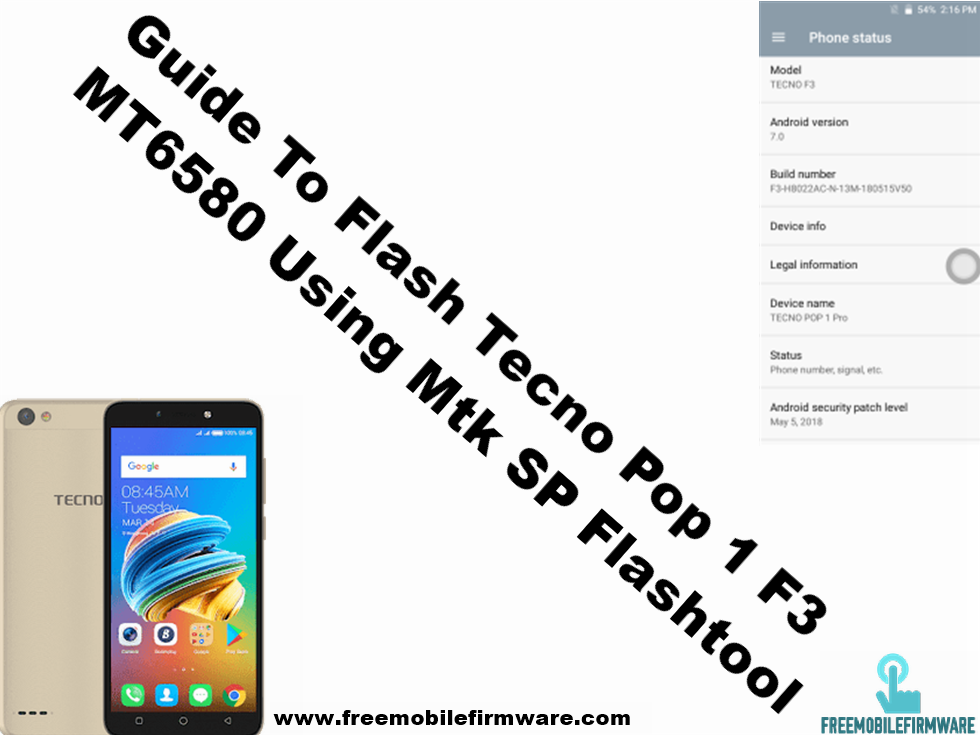 Guide To Flash Tecno Pop 1 F3 Nougat 7 0 MT6580 Using Mtk SP Flashtool