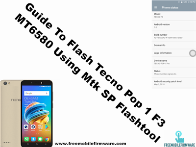 Guide To Flash Tecno Pop 1 F3 Nougat 7.0 MT6580 Using Mtk SP Flashtool