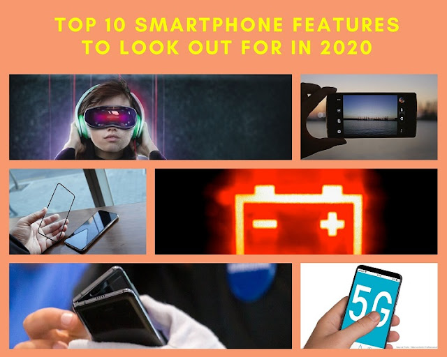 Top 10 Smartphone Features to Look out for in 2020