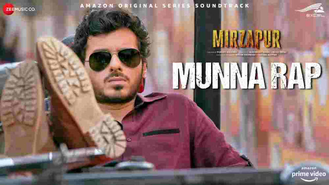 मुन्ना Rap Lyrics in Hindi, Munna Rap Lyrics in English,Hindi - Mirzapur,