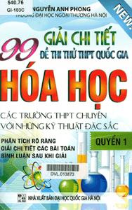 Giải Chi Tiết 99 Đề Thi Thử THPT Quốc Gia Hóa Học: Quyển 1 - Nguyễn Anh Phong