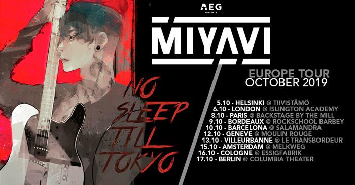 Miyavi No Sleep Till Tokyo Europe Tour 2019