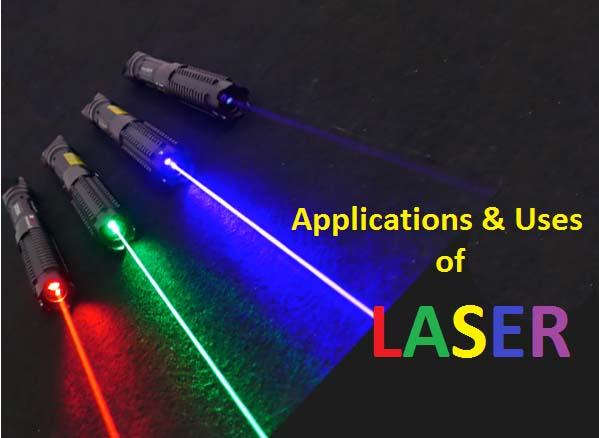 use and applications of LASER