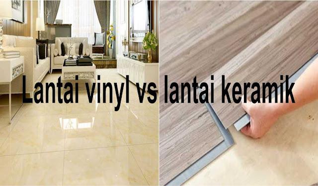 perbandingan lantai vinyl dan lantai keramik