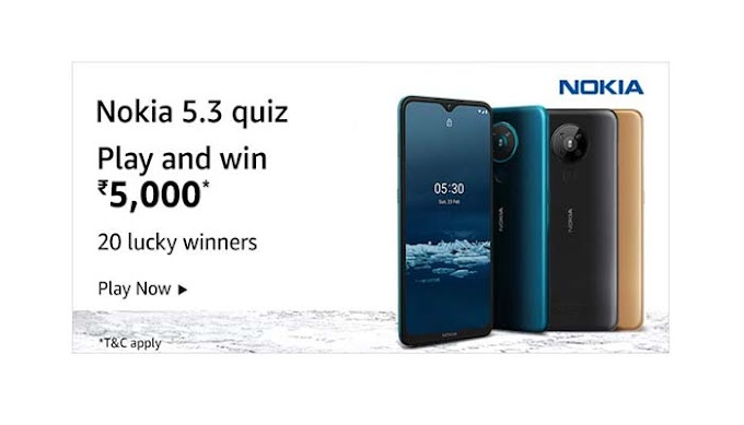 Amazon Nokia 5.3 Quiz Answers – Win Rs.5000 Pay Balance