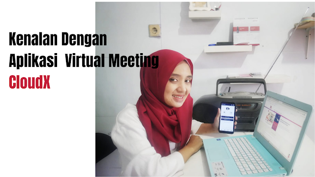 https://www.catatan-efi.com/2020/12/kenalan-dengan-aplikasi-virtual-meeting.html