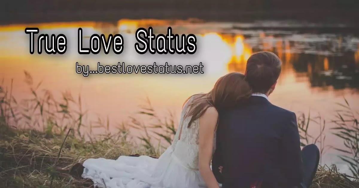 True Love Status For Boyfriends And Girlfriends