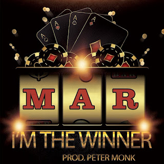 New Music: M.A.R - I'm The Winner