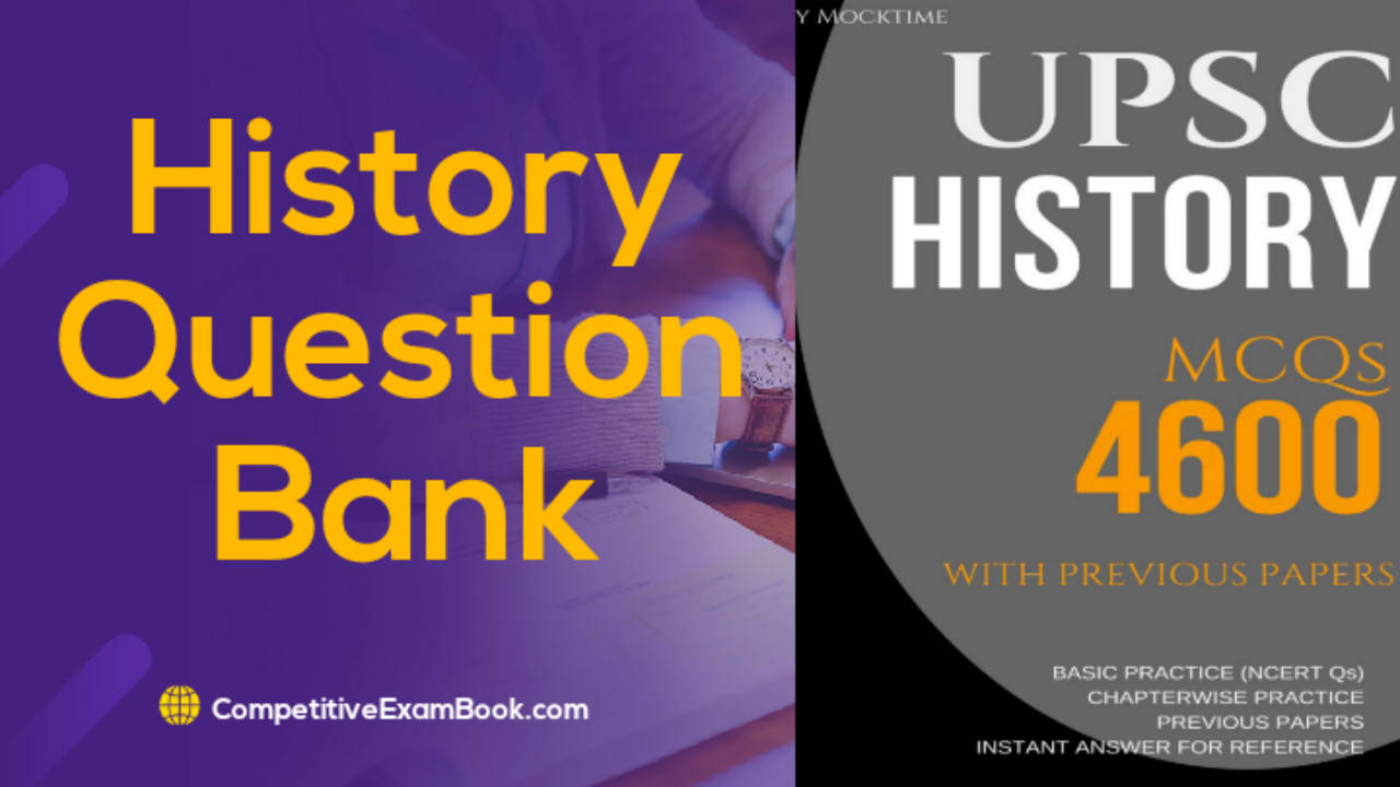 UPSC History Question Paper, Civil Services History Question Bank