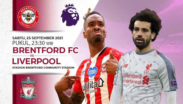 Link Live Streaming Liga Inggris : Brentford vs Liverpool