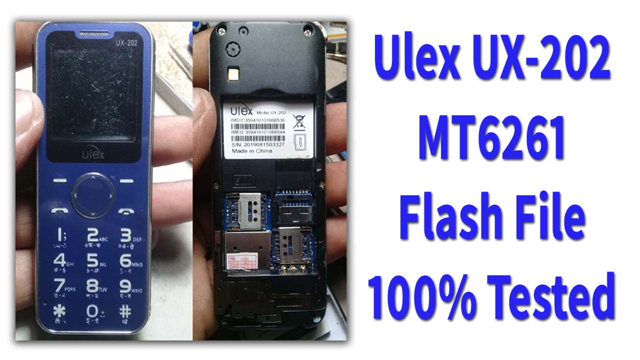 Ulex UX-202 Flash File is a tested bin file for any of the feature phone flashing tools. This file comes in a zip package on your PC/Laptop