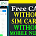 Know How To make Free Calls Without a SIM Card - Best Trick To make free calls in India and Around The World