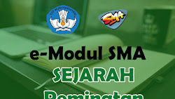 E-Modul Sejarah Peminatan SMA Tahun Ajaran 2021-2022