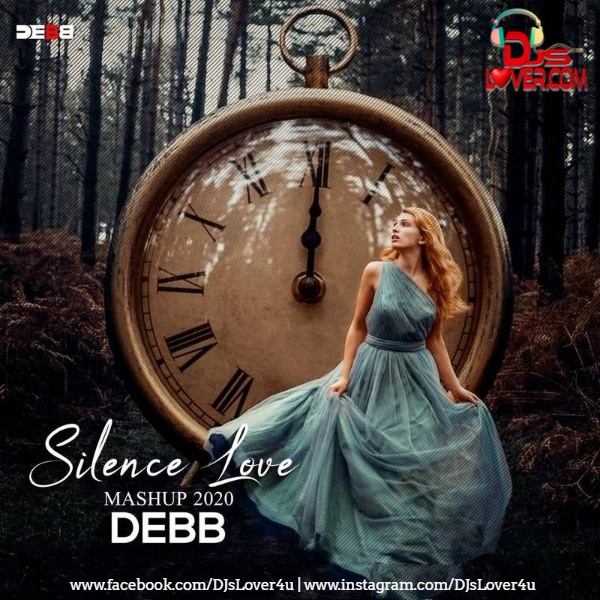 Silence Love Mashup 2020 Debb