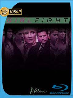 Girl Fight (2011) HD [1080p] Latino [GoogleDrive] SilvestreHD