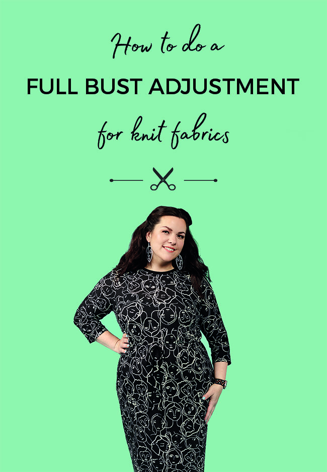How to do a full bust adjustment for knit fabrics