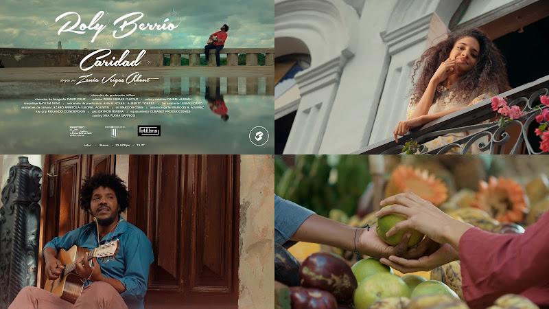 Roly Berrío - ¨Caridad¨ - Videoclip - Directora: Zenia Veigas Chkout. Portal Del Vídeo Clip Cubano