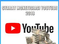 Syarat Pengajuan Monetize Youtube 2018 Terbaru
