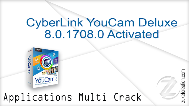 CyberLink YouCam Deluxe 8.0.1708.0 Activated    |   374 MB