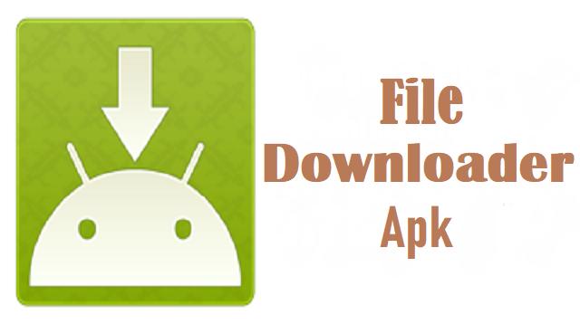 File Downloader Apk