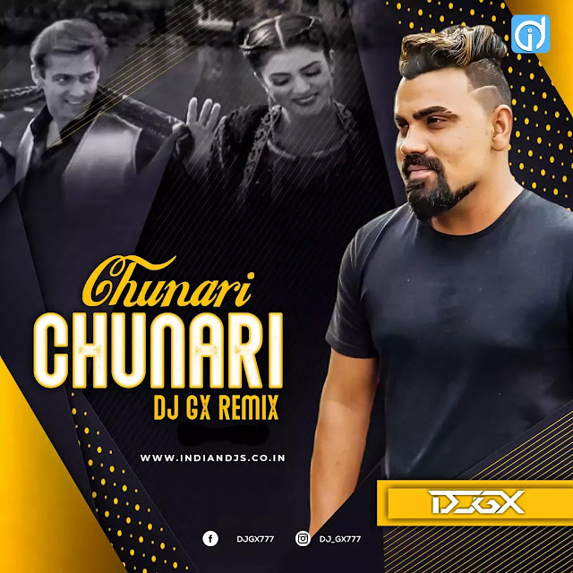 Chunnari Chunnari Remix Dj Gx indiandjs