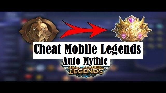 Cheat Mobile Legends Auto Mythic