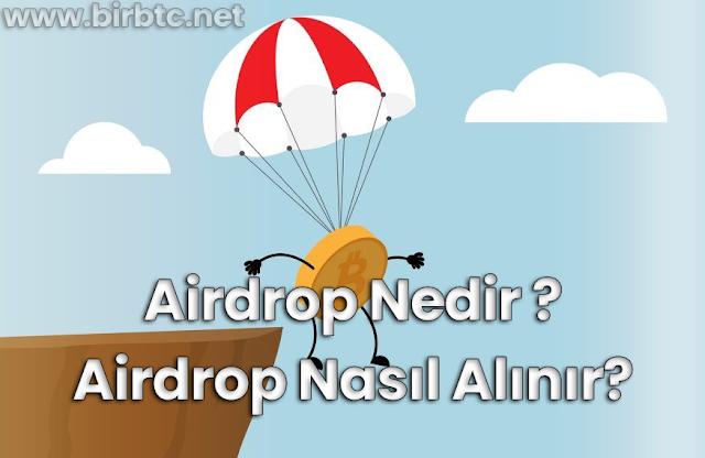 Airdrop Nedir ? Airdrop Nasıl Alınır ?