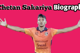 Chetan Sakariya Biography & Success Life Story In Hindi