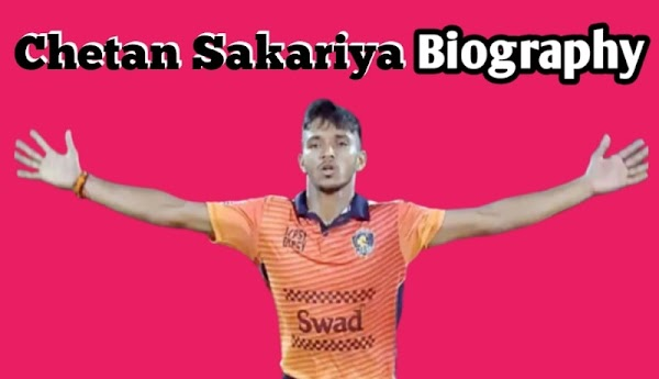 Chetan Sakariya Wikipedia Biography, History, Net Worth, In Hindi