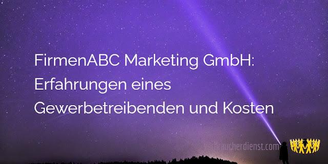 Titel: FirmenABC Marketing GmbH: Erfahrungen eines Gewerbetreibenden und Kosten