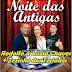 Noite das antigas - grande baile de músicas do passado com Rodolfo & Luzia Chaves na Danceteria Beleza Pura