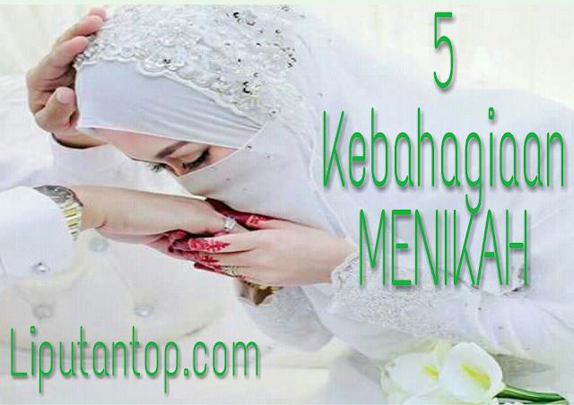 Ini 5 Kebahagiaan Menikah yang Harus di Ketahui