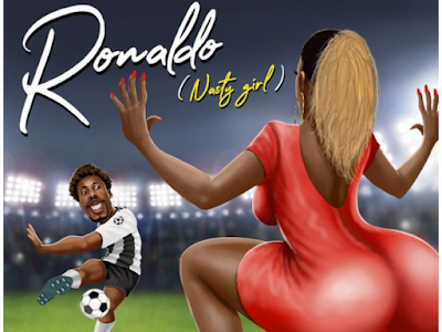 Orezi - RONALDO ( Nasty Girl )