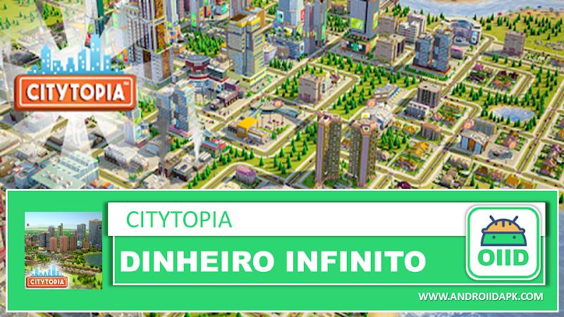 Citytopia™ – APK MOD HACK – Dinheiro Infinito