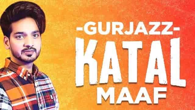 Katal Maaf Lyrics - Gurjazz, Laanedar, HvLyRiCs