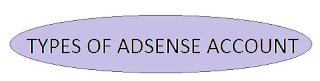 types of adsense account - Kingbloggers