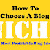 How to Choose a Blog Niche in 2021 | 7 Most Profitable Blog Ideas
