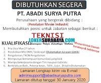 Info Lowongan Kerja di PT. Abadi Surya Putra Surabaya Desember 2019