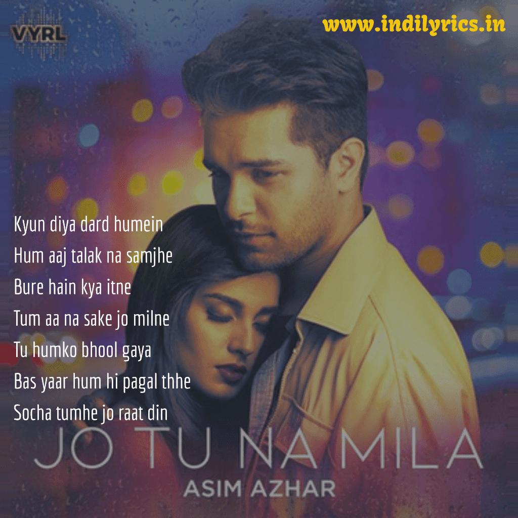 Jo Tu Na Mila Mujhe | Asim Azhar | Full Audio Song Lyrics