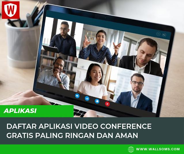 Aplikasi Video Conference Gratis Paling Ringan dan Aman
