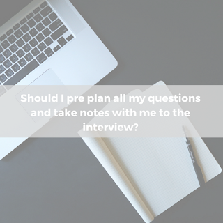 Should I pre-plan all my interview questions?