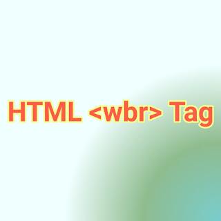 HTML <wbr> Tag