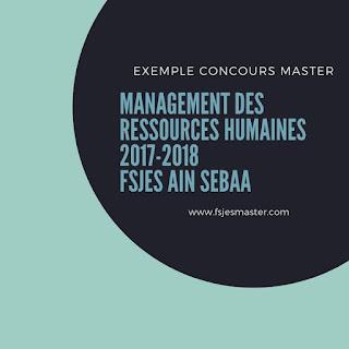 Exemple Concours Master Management des Ressources Humaines (MRH) 2017-2018 - Fsjes Ain Sebaa