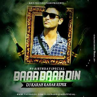 -Baar-Baar-Din-Ye-Aaye-My-Birthday-Spaciel-Dj-Karan-Kahar