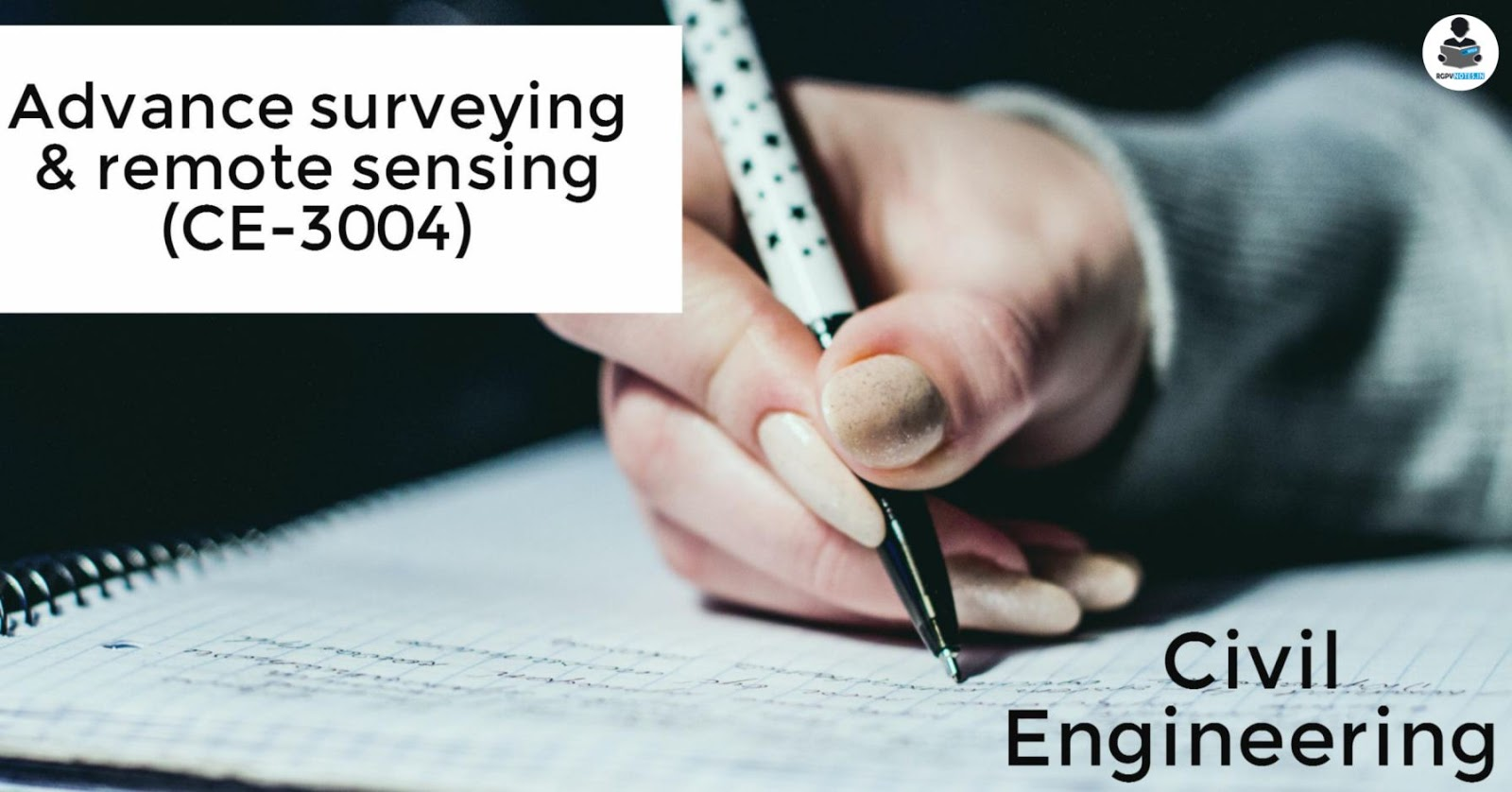CE3004 - Advance surveying & remote sensing - RGPV notes CBGS