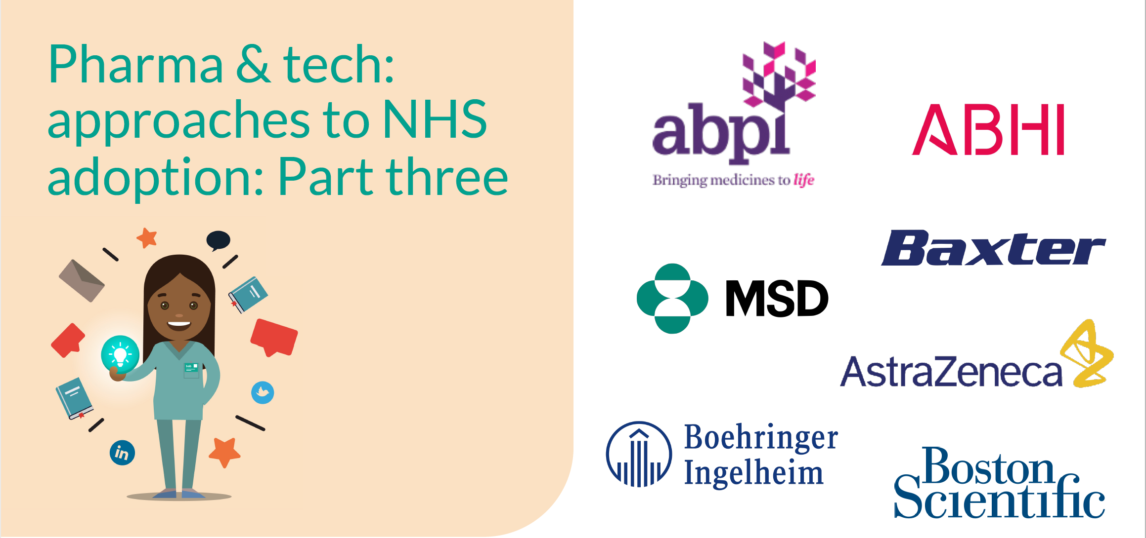 Pharma and Tech: Approaches to NHS adoption - Part three