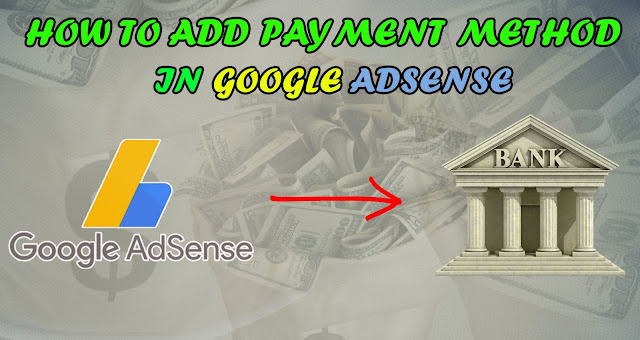 How To Add Bank Details In Google Adsense Account