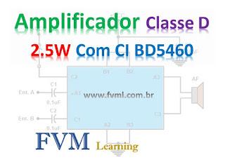 Circuito Amplificador Classe D 2.5W RMS baixa tensão