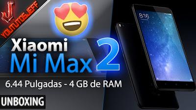 Xiaomi Mi Max 2 Unboxing Español - 6.44 Pulgadas 4GB RAM