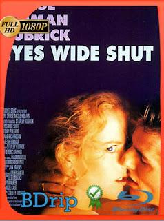 Eyes Wide Shut (1999)BDRIP1080pLatino [GoogleDrive] SilvestreHD